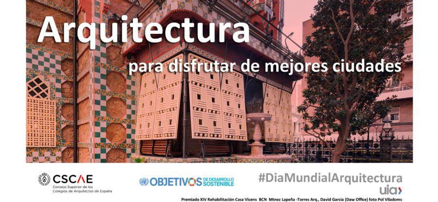 Arquitectura para un mundo mejor. Manifiesto por el Día Mundial de la Arquitectura