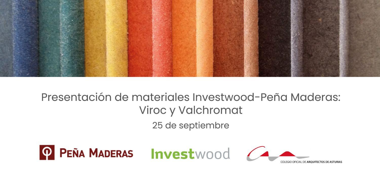 Presentación de materiales Investwood-Peña Maderas: Viroc y Valchromat