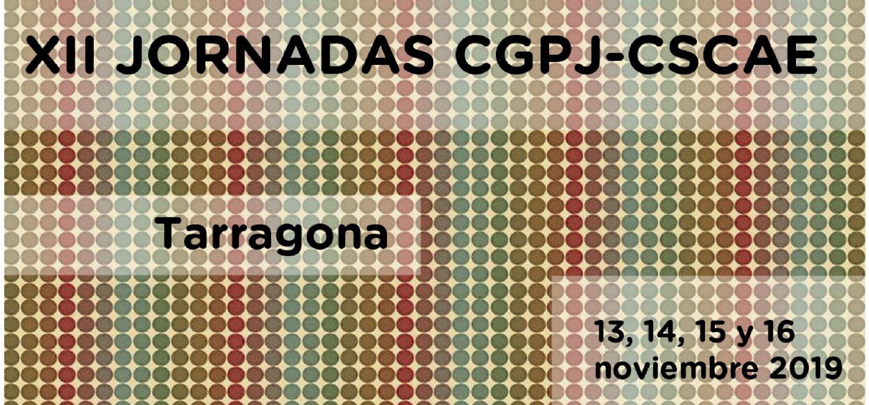XII Jornadas CGPJ-CSCAE en Tarragona