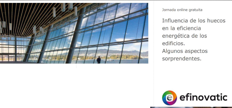 Curso Influencia de los huecos en la eficiencia energética de los edificios