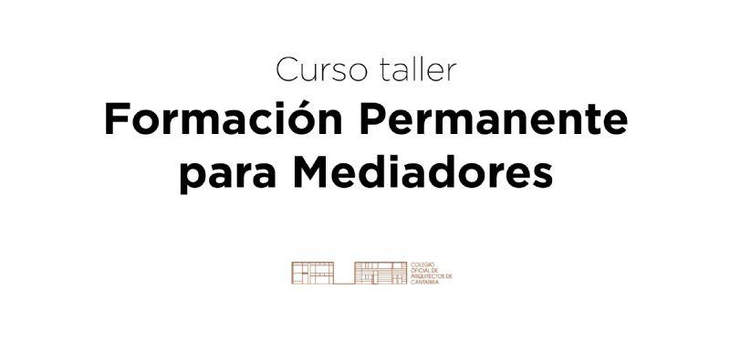 Curso Taller de formación Permanente Mediadores