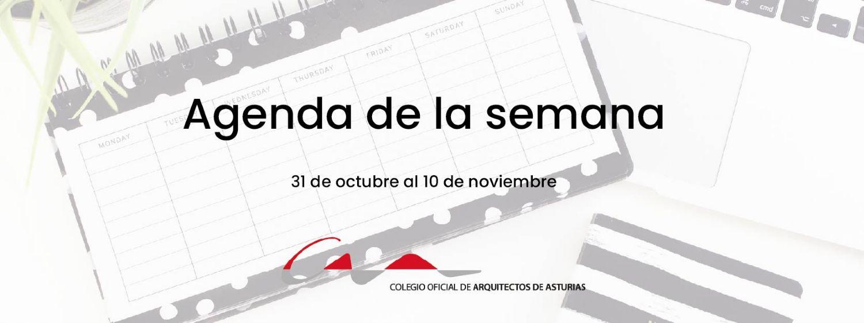 Agenda del 31 de octubre al 10 de noviembre
