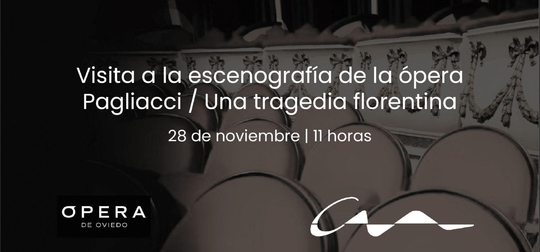Visita a la escenografía de la ópera Pagliacci / Una tragedia florentina