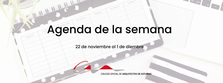 Agenda del 22 de noviembre al 1 de diciembre