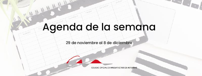 Agenda del 29 de noviembre al 8 de diciembre