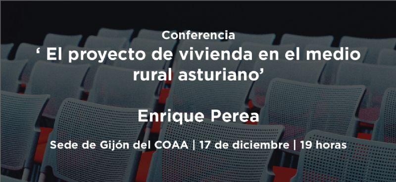 Conferencia El proyecto de vivienda en el medio rural asturiano