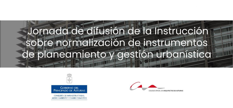 Jornada de difusión de la Instrucción sobre normalización de instrumentos de planeamiento y gestión urbanística
