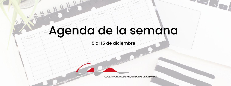 Agenda del 5 al 15 de diciembre