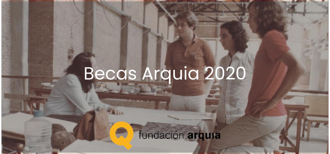 XXI convocatoria concurso Arquia/Becas 2020