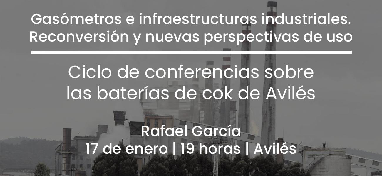 Conferencia Gasómetros e infraestructuras industriales en Avilés