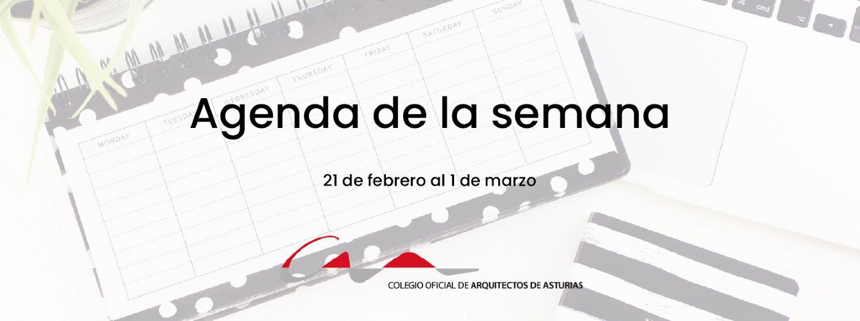 Agenda del 21 de febrero al 1 de marzo