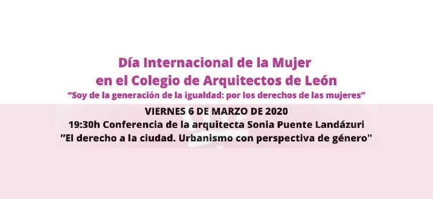 Conferencia de Sonia Puente Landázuri en los actos del Día de la Mujer en el COAL-León