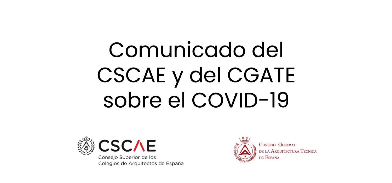 Comunicado del CSCAE y del CGATE sobre el COVID-19