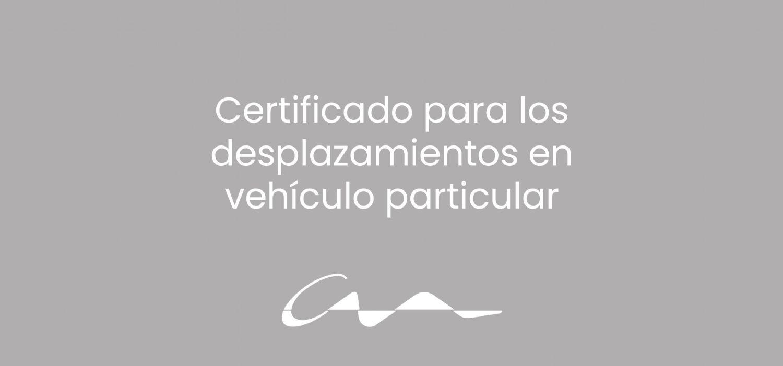 Certificado para los desplazamientos en vehículo particular