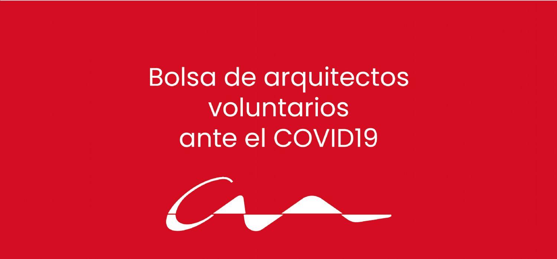 Bolsa de arquitectos voluntarios ante el COVID19