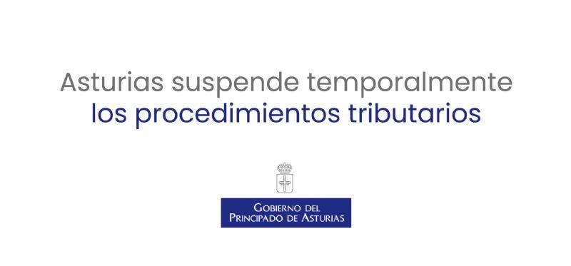 Asturias suspende temporalmente los procedimientos tributarios