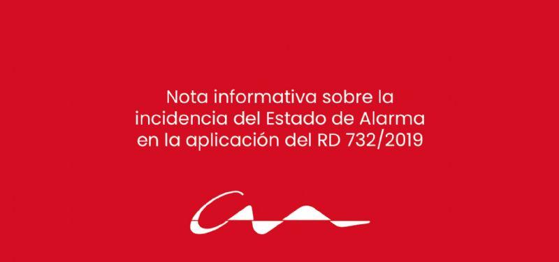 Nota informativa sobre la incidencia del Estado de Alarma en la aplicación del RD 732/2019
