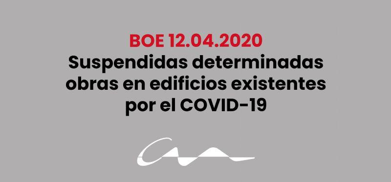 Suspendidas determinadas obras en edificios existentes por el COVID-19