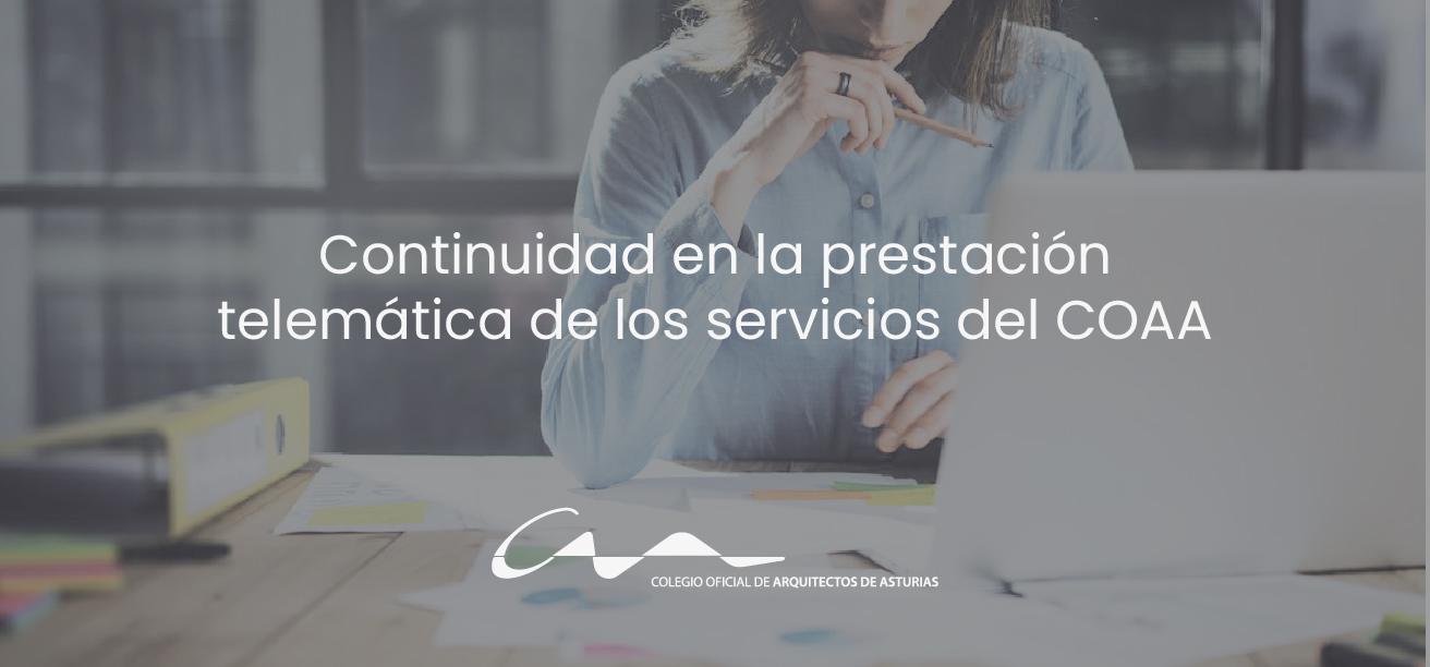 Continuidad en la prestación telemática de los servicios del COAA