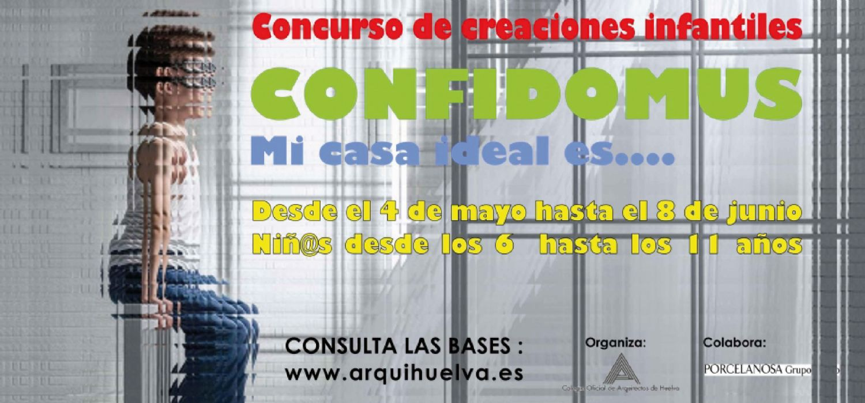 Concurso infantil CONFIDOMUS: Mi casa ideal es...