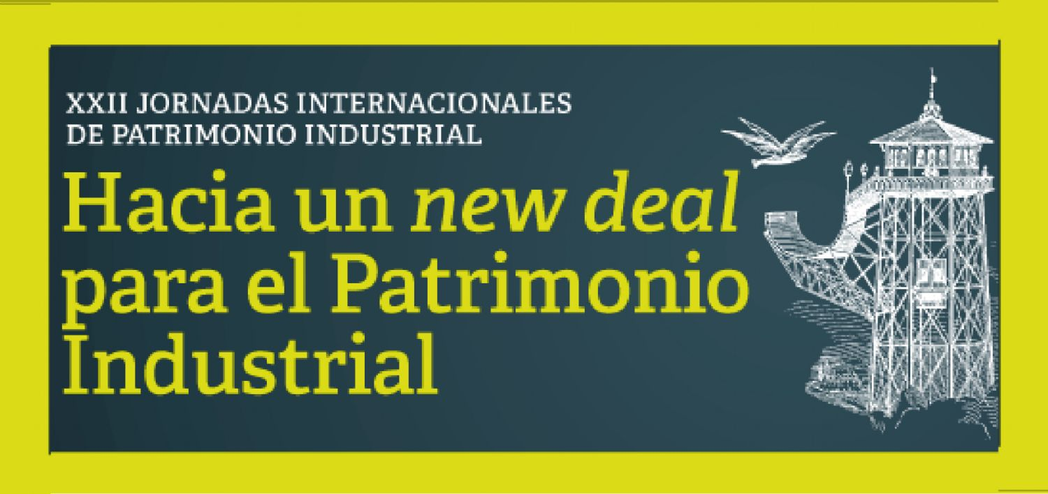 XXII Jornadas de Patrimonio Industrial: Call for papers & poster