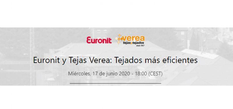 Webinar `Euronit y Tejas Verea: Tejados más eficientes`