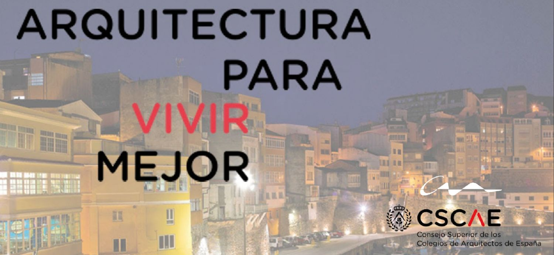 Arquitectura para vivir mejor   Día Mundial de la Arquitectura 2020