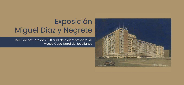 Exposición Miguel Díaz y Negrete