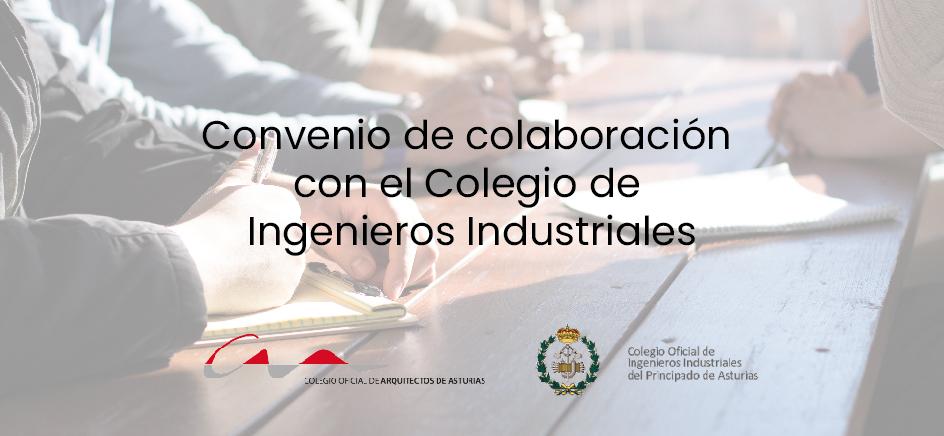 Convenio de colaboración con el Colegio de Ingenieros Industriales