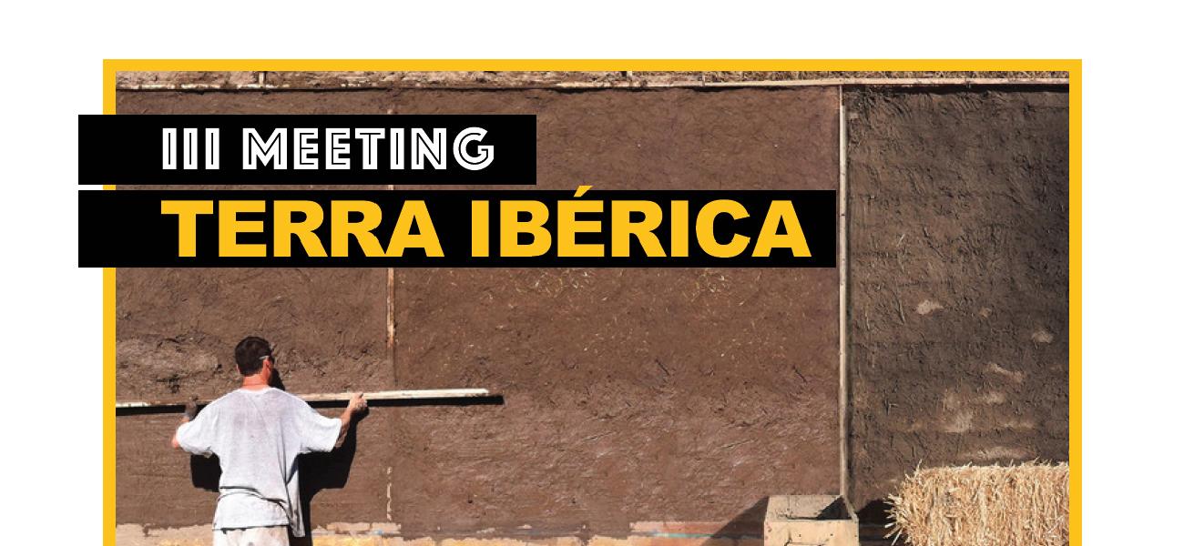Jornadas sobre patrimonio y arquitectura en tierra en el II Meeting Terra Ibérica