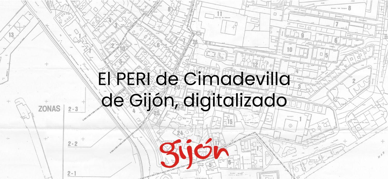 El PERI de Cimadevilla de Gijón digitalizado