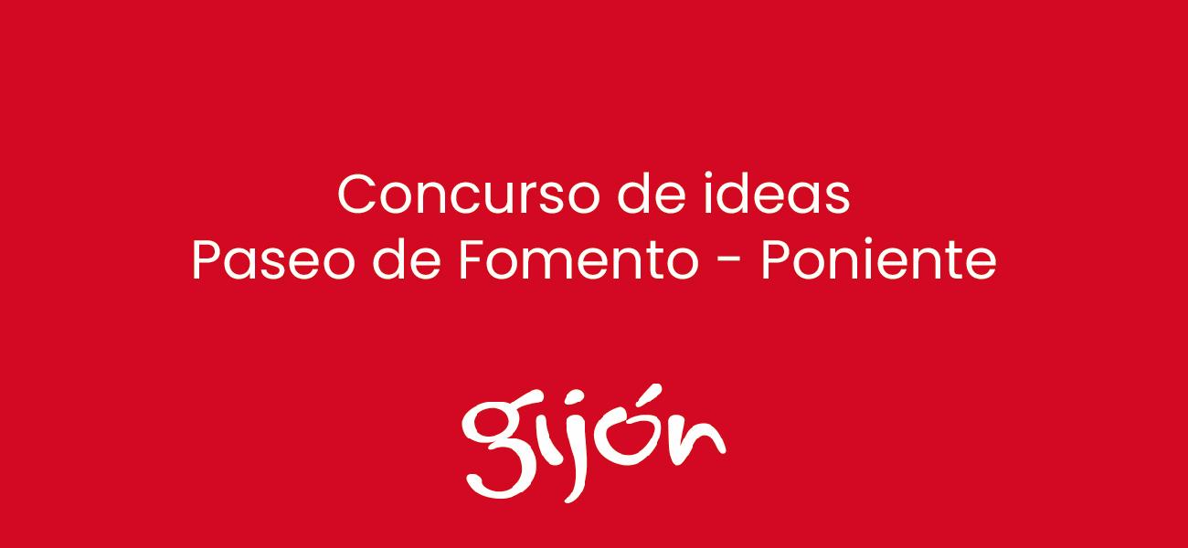 Concurso de ideas Paseo de Fomento - Poniente de Gijón