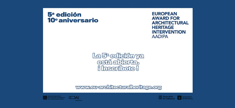 5ª edición del Premio Europeo de Intervención en el Patrimonio Arquitectónico