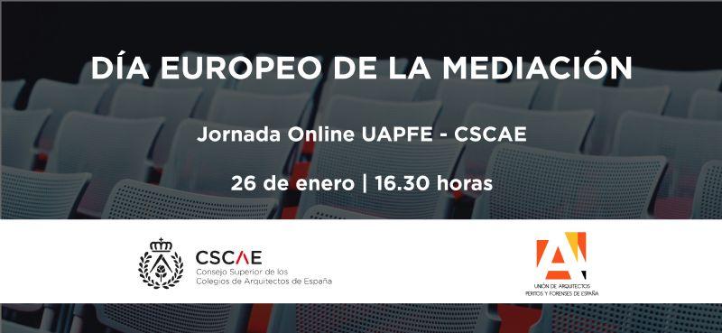 CSCAE y UAPFE organizan el Día Europeo de la Mediación