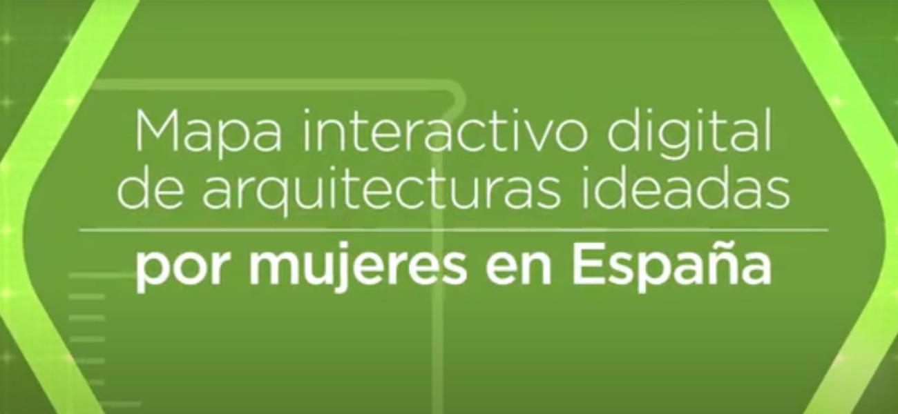 Mapa Interactivo Digital de Arquitecturas Ideadas por Mujeres