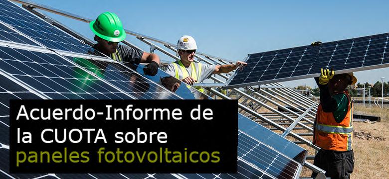 Informe de la CUOTA sobre paneles fotovoltaicos