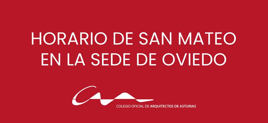 Horario de San Mateo en la sede de Oviedo del COAA