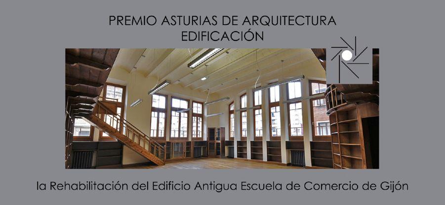 Rehabilitación del Edificio Antigua Escuela de Comercio de Gijón