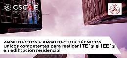 Los arquitectos y arquitectos técnicos son los únicos competentes para emitir los ITEs y los IEEs