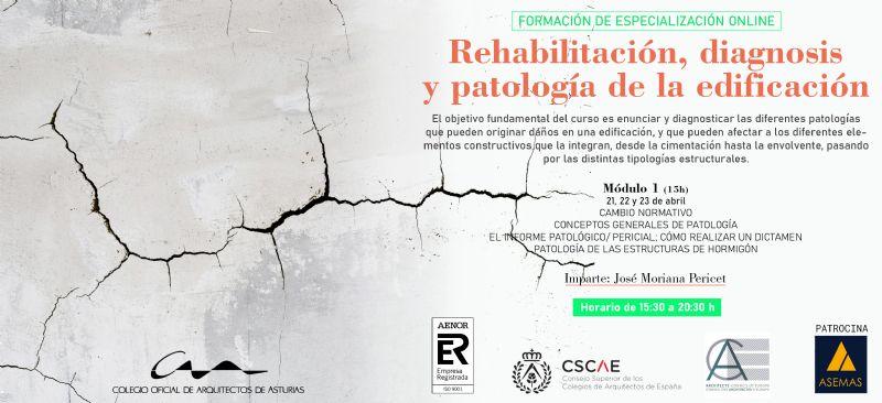 Módulo 1 de Rehabilitación, Diagnosis y Patología de la Edificación