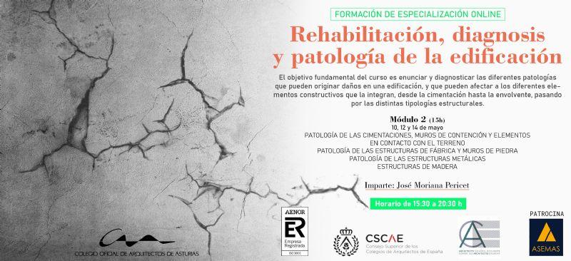 Módulo 2 de Rehabilitación, Diagnosis y Patología de la Edificación
