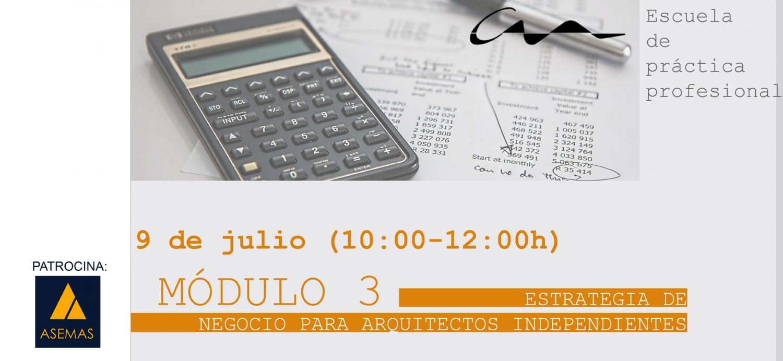 Módulo 3 Estrategia de Negocio para Arquitectos Independientes