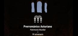 30º aniversario de la declaración del Prerrománico Asturiano como Patrimonio Mundial