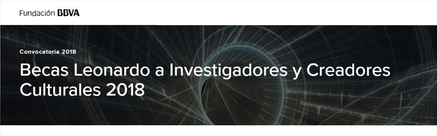 Abierta la convocatoria de las Becas Leonardo a Investigadores y Creadores Culturales