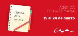 Agenda del 15 al 24 de marzo
