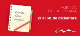Agenda del 21 al 30 de diciembre