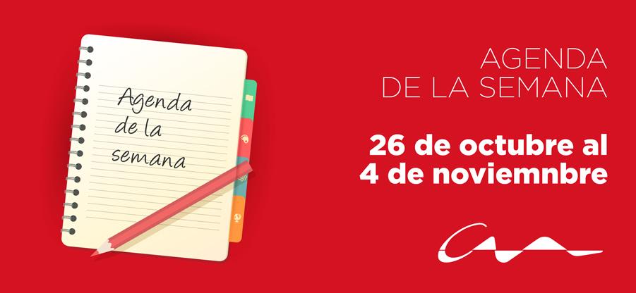 Agenda del 26 de octubre al 4 de noviembre