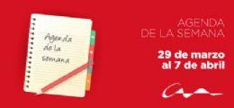 Agenda del 29 de marzo al 7 de abril