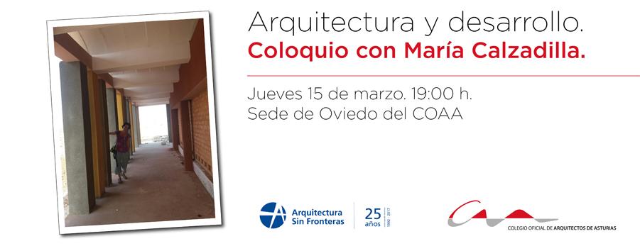 Arquitectura y desarrollo. Coloquio con María Calzadilla