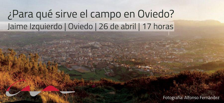 Charla `Para qué sirve el campo en Oviedo`